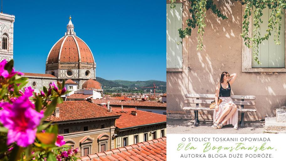 Florencja: serce Toskanii