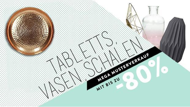 Tabletts, Vasen & Schalen