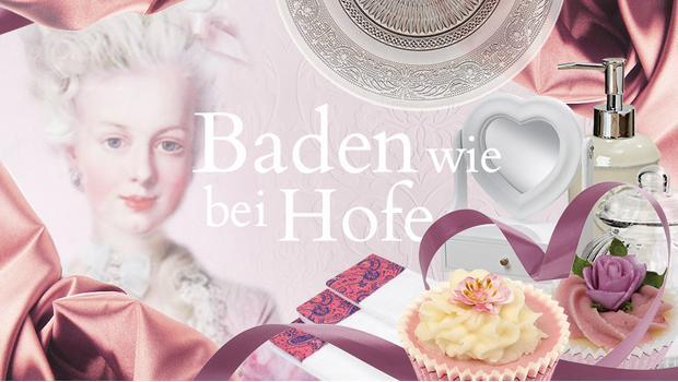 Baden wie Marie Antoinette